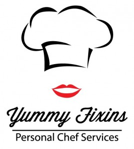 Yummy Fixins | Personal Chef Services